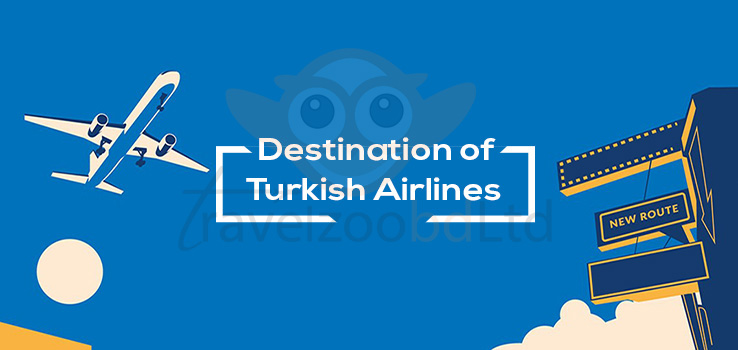 Turkish Airlines Destinations